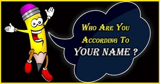 Who Are You According To YOUR NAME ?