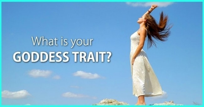 What is your GODDESS TRAIT ?